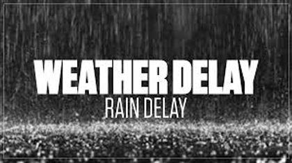 rain delay.jpg