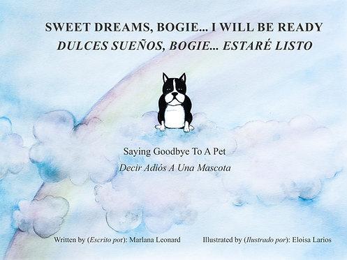 Sweet Dreams Bogie... I Will Be Ready
