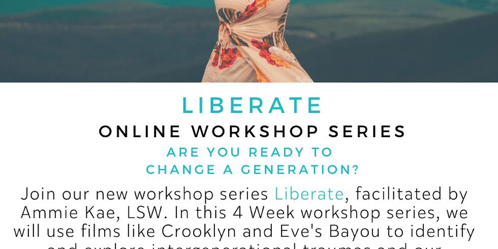 Liberate: Online Workshop Series
