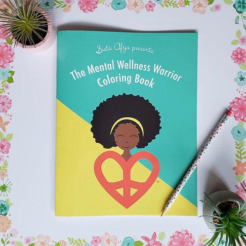 Mental Wellness Warrior Coloring Book - Hard Copy