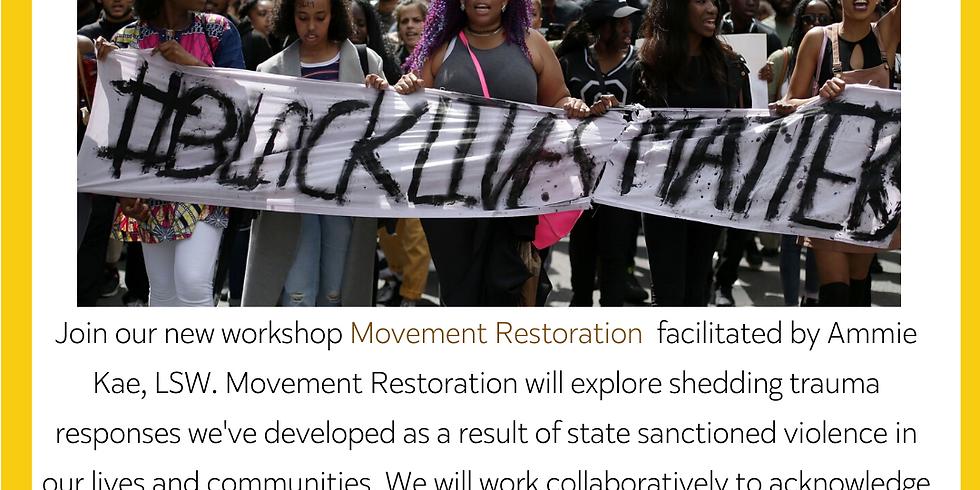 Movement Restoration: Online Workshop Series