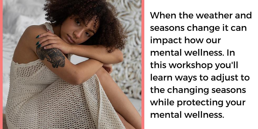 Wellness through the Seasons