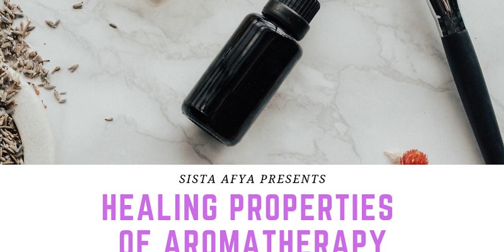 Healing Properties of Aromatherapy Workshop
