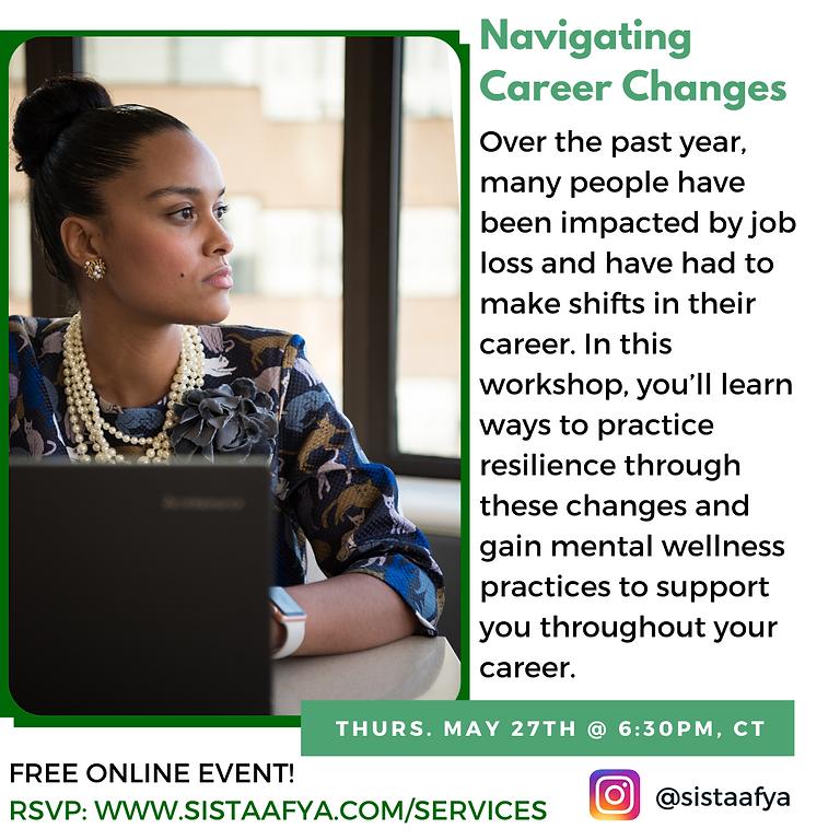 Navigating Career Changes