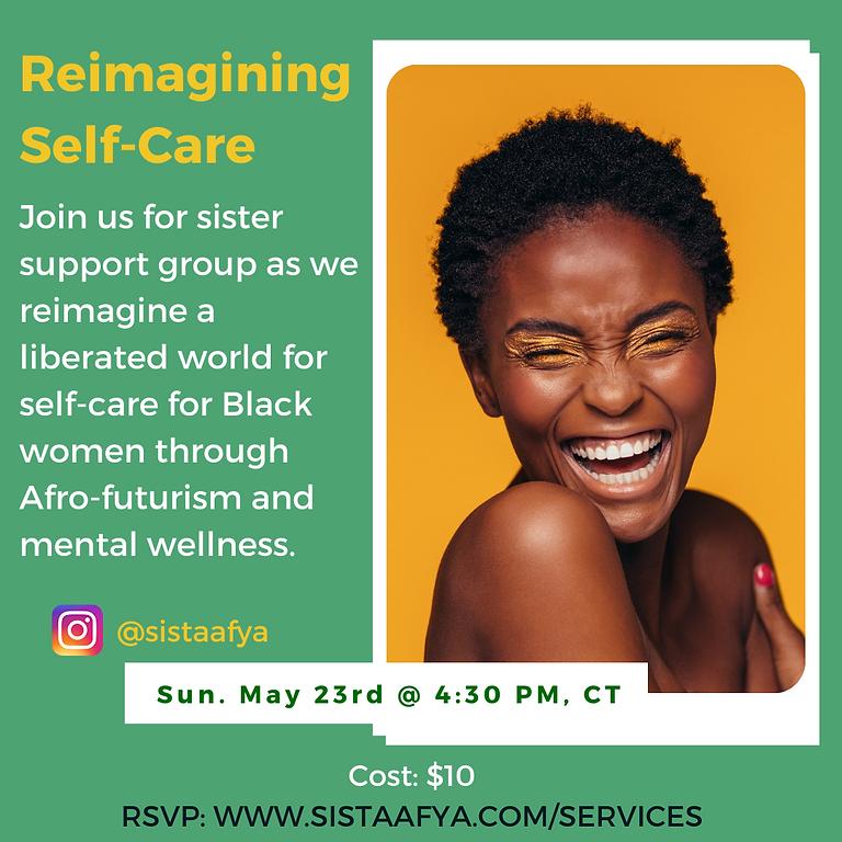 Reimagining Self-Care