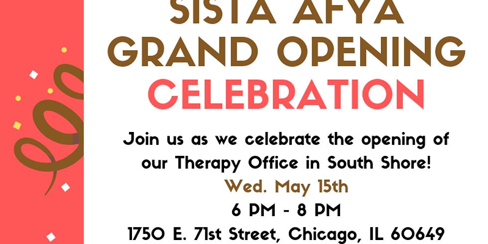 Sista Afya: Grand Opening Celebration