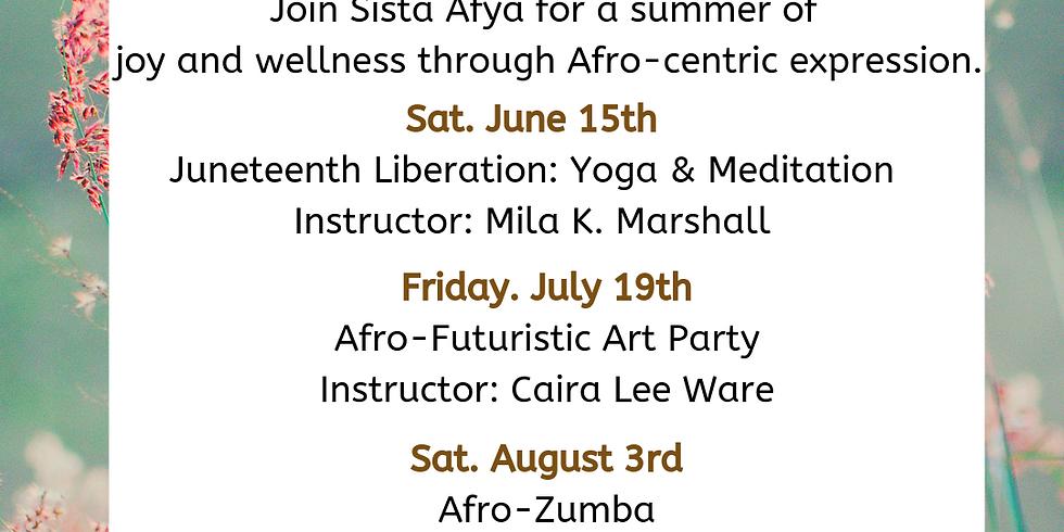 Sista Afya: Summer Series Registration (Bundle Package)