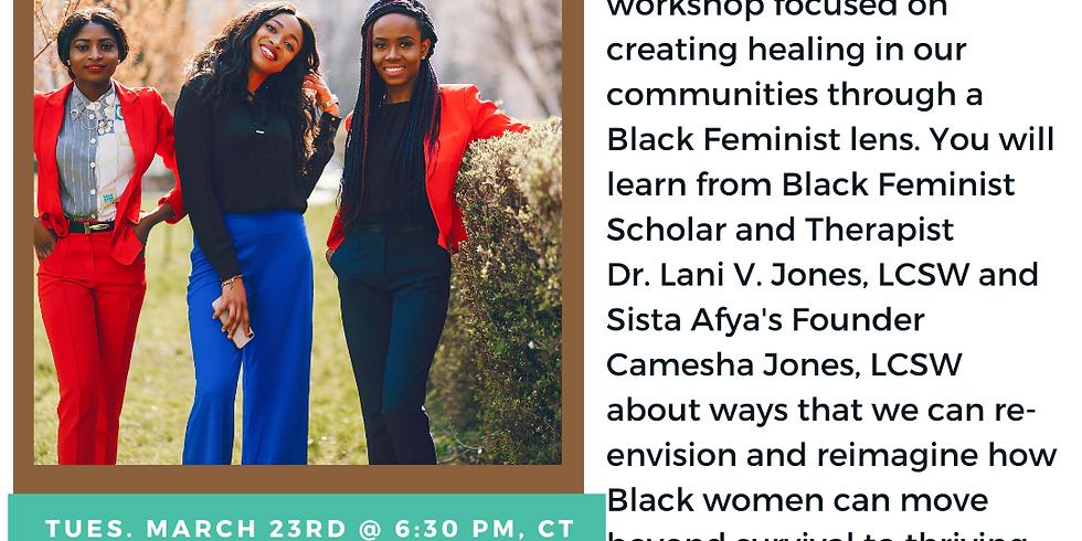 Creating a Black Feminist Healing Community w/ Dr. Lani Jones