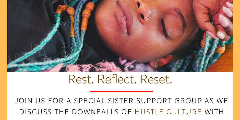 Online Sister Support Group: Rest. Reflect. Reset