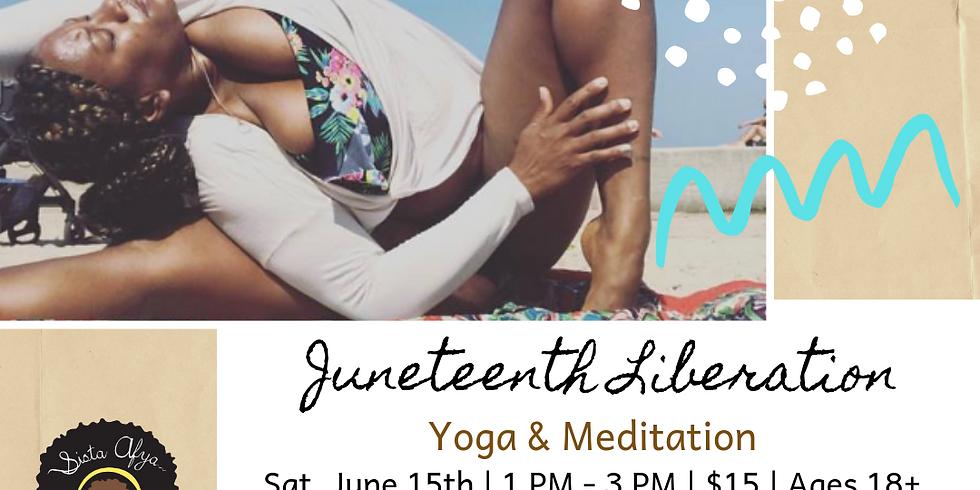 Juneteenth Liberation: Yoga & Meditation