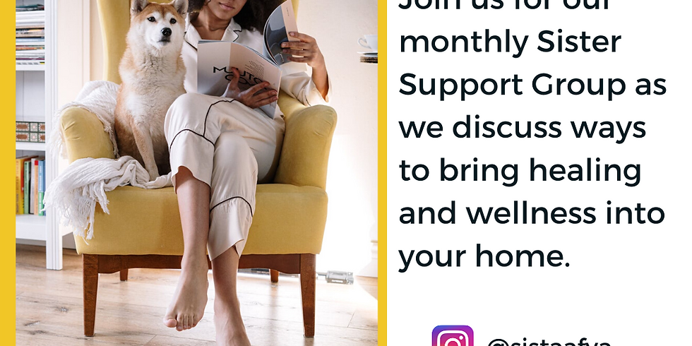 Sister Support Group: Healing at Home