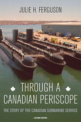 Cover of Through a Canadian Periscope, 2nd edition, Dundurn 2014