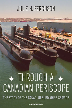 Canadian submarines; cover of Through a Canadian Periscope, 2nd ed. by Julie H. Ferguson