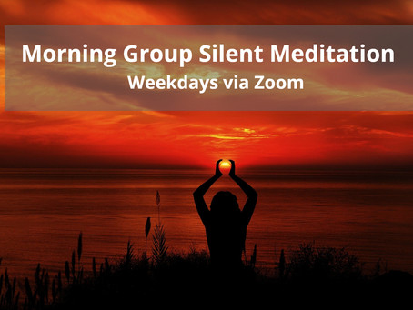Early Morning Group Meditation