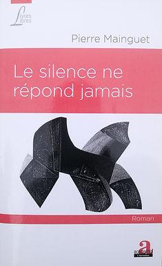 Le silence ne répond jamais