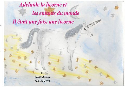 Adélaïde la licorne et les enfants du monde - Il était une fois, une licorne 1-13