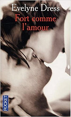 Fort comme l'amour