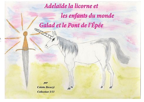 Adélaïde la licorne et les enfants du monde - Galad et le Pont de l'Epée 5/13