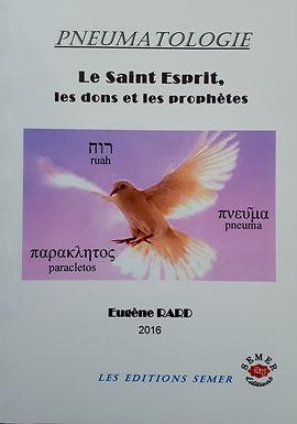 Pneumatologie, le Saint-Esprit, les dons et les prophète