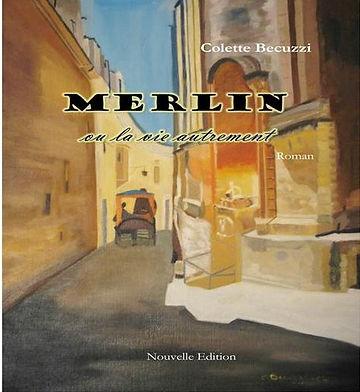 Merlin ou la vie autrement