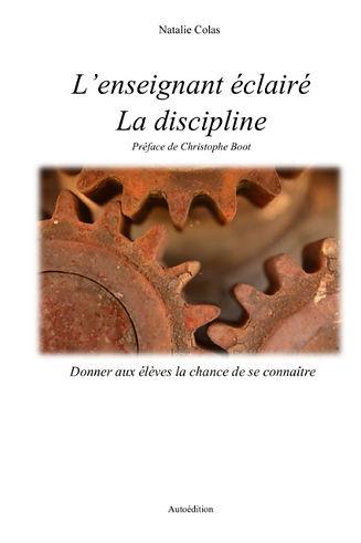 L'enseignant éclairé - La discipline: Donner aux élèves la chance de se connaître