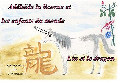 Adélaïde la licorne et les enfants du monde - Liu et le dragon 10/13