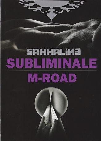 SUBLIMINALE M-ROAD
