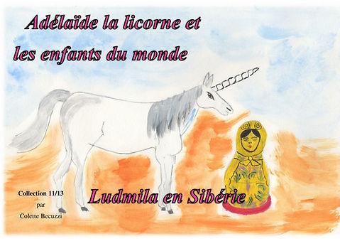 Adélaïde la licorne et les enfants du monde - Ludmila en Sibérie 11/13
