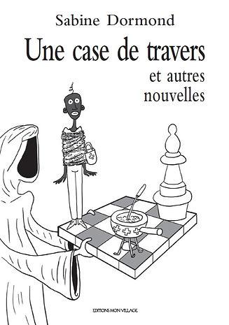 Une Case de Travers : et Autres Nouvelles