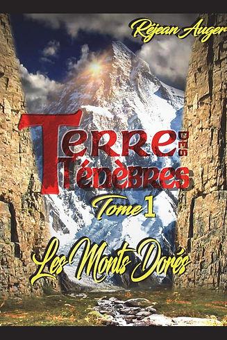 Terre des Ténèbres I - Les Monts Dorés