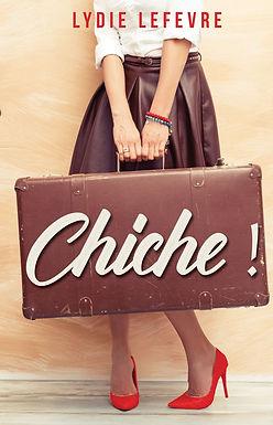 CHICHE !