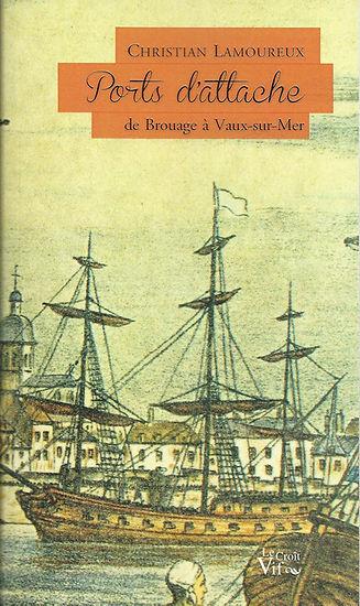 Ports d'attache, de Brouage à Vaux-sur-Mer