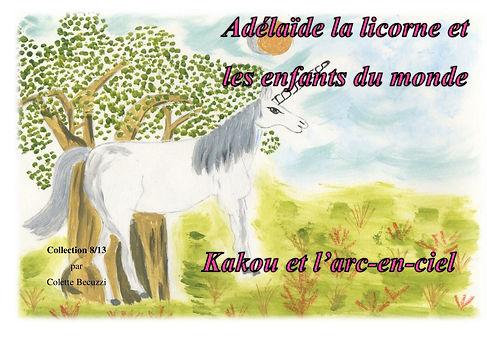 Adélaïde la licorne et les enfants du monde - Kakou et l'arc en ciel 8/13