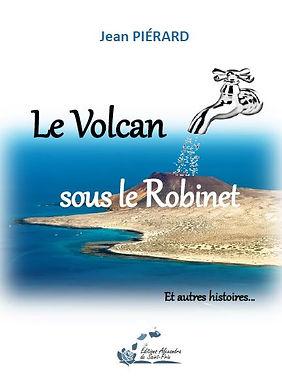 Le volcan sous le robinet