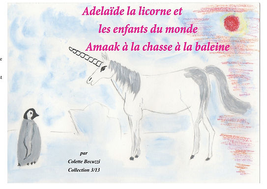 Adélaïde la licorne et les enfants du monde - Amaak à la chasse à la baleine 3/13