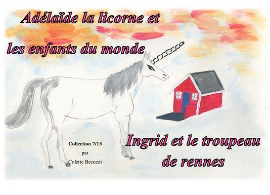 Adelaïde la licorne et les enfants du monde - Ingrid et le troupeau de rennes  7/13