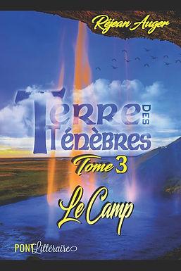 Terre des Ténèbres III - Le Camp