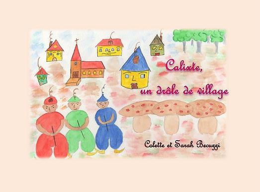 Calixte un drôle de village