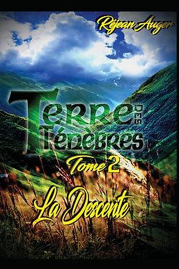Terre des Ténèbres II - La Descente