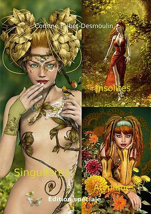 Cette Édition spéciale regroupe les trois recueils de nouvelles de Corinne Falbet-Desmoulin: Singulières, Insolites et Atypiques. Les femmes, l'amour et l'amitié, la famille, sont les thèmes abordés, dans une écriture fluide et sensible, où la poésie, l'amour de la nature et la sensualité ont toujours leur place... ainsi que la surprise!