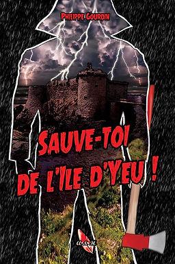 Sauve-toi de l'ile d'Yeu