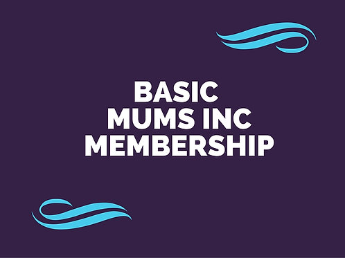 Basic Mums Inc Membership