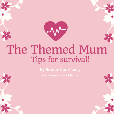 The Themed Mum - Tips for Survival