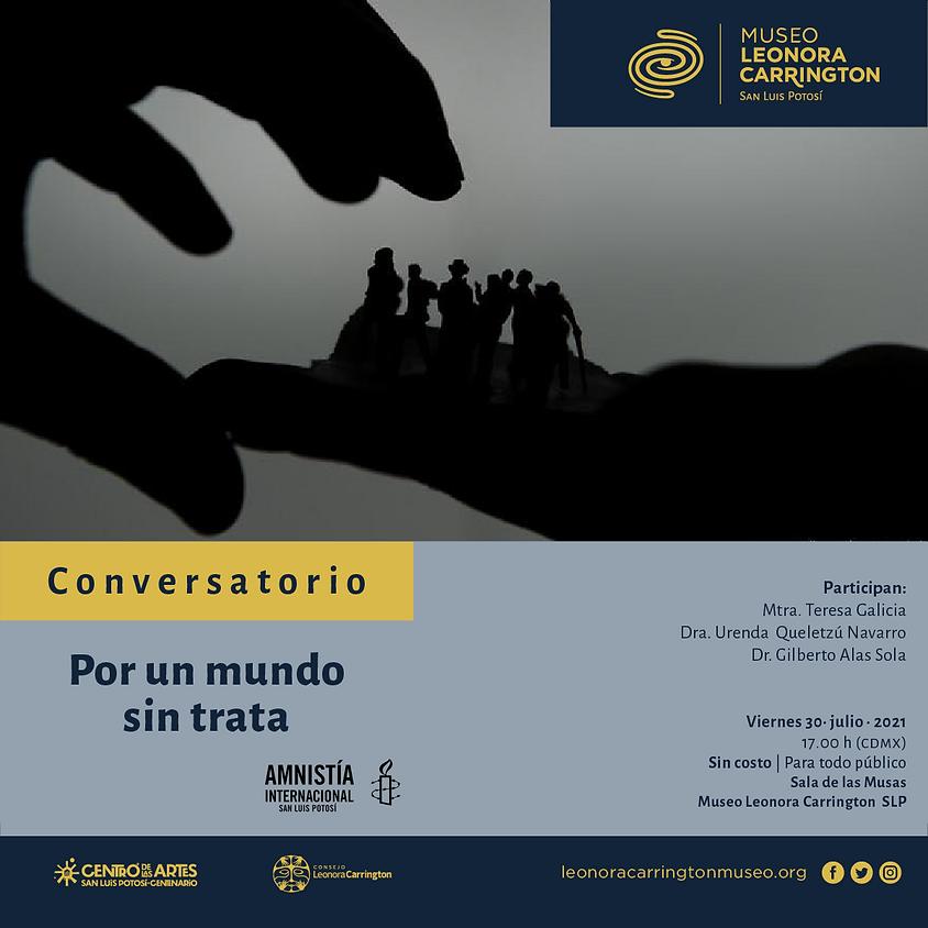 Conversatorio   Por un mundo sin trata