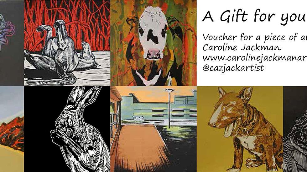 Gift voucher for piece of artwork by Caroline Jackman