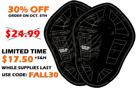 Step-in Shield 30% off