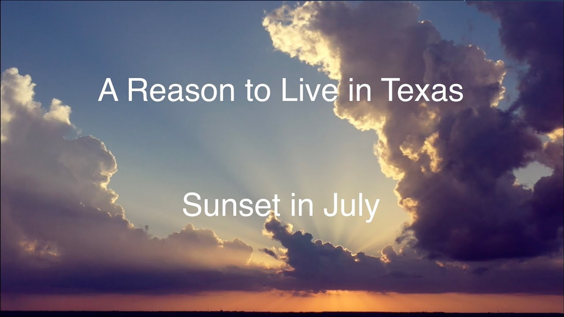 Sunset in July - a Reason to Live in Texas