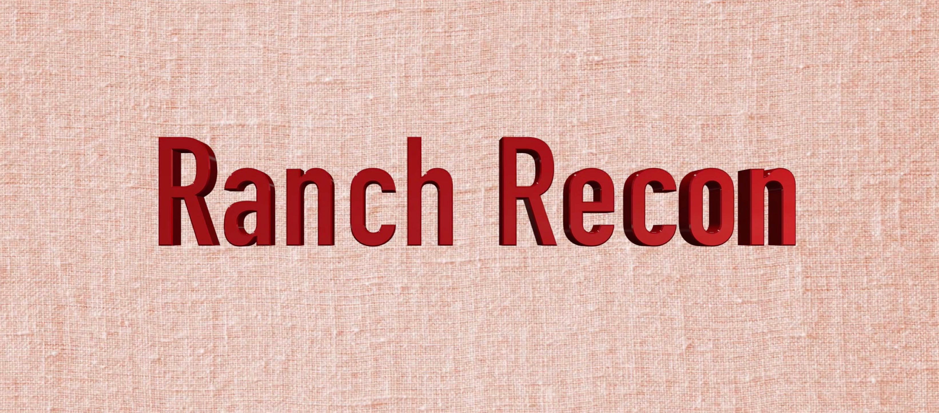 RANCH RECON