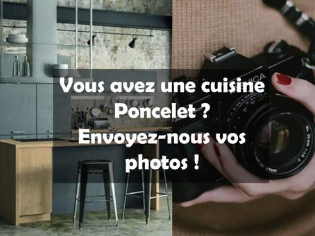 Envoyez-nous les photos de votre cuisine Poncelet