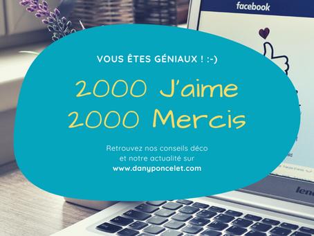Facebook : 2000 J'aime / 2000 Mercis !